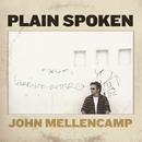 Plain Spoken/John Mellencamp
