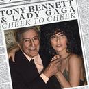 チーク・トゥ・チーク/Tony Bennett, Lady Gaga