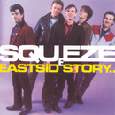 East Side Story/Squeeze