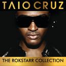 The Rokstarr Hits Collection/Taio Cruz