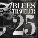 25/Blues Traveler