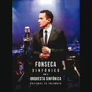 Fonseca Sinfónico Con La Orquesta Sinfónica Nacional De Colombia/Fonseca