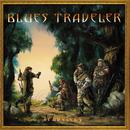Travelers & Thieves/Blues Traveler