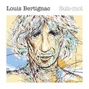 Suis-Moi (Deluxe Version)/Louis Bertignac