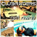 Get Away/Clubraiders