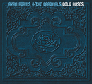 Cold Roses/Ryan Adams & The Cardinals