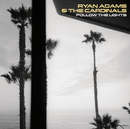 Follow The Lights/Ryan Adams & The Cardinals