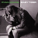 Easy Tiger/Ryan Adams