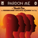 Pardon Me (Lynx Peace Edition) (feat. Professor Green, Laura Mvula, Wilkinson, Ava Lily)/Naughty Boy