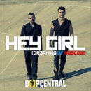 Hey Girl (Dreaming Of Moscow)/Deepcentral