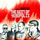 The Best Of Yugopolis (Maleńczuk / Kukiz / Piekarczyk / Muniek I Inni)/Yugopolis