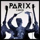 Il Mostro/Parix