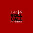 Roll Call (feat. Juvenile)/KAPTN