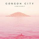 Unmissable (Remixes) (feat. Zak Abel)/Gorgon City
