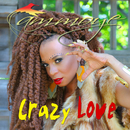 Crazy Love/Ammoye