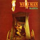 Wild Man/Blerta