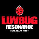 Resonance (feat. Talay Riley)/LuvBug