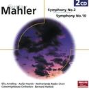 Mahler: Symphonies Nos.2 & 10/Royal Concertgebouw Orchestra, Bernard Haitink