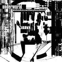 Dubnobasswithmyheadman(20th Anniversary Remaster)