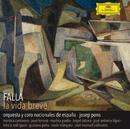 Falla: La Vida Breve/Josep Pons