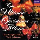 「究極のクリスマス・アルバム」/Dame Joan Sutherland, Kiri Te Kanawa, Leontyne Price, Luciano Pavarotti