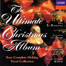 The Ultimate Christmas Album/Dame Joan Sutherland, Kiri Te Kanawa, Leontyne Price, Luciano Pavarotti