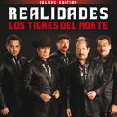 Realidades (Deluxe)/Los Tigres Del Norte