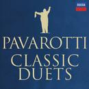 Classic Duets/Luciano Pavarotti