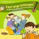 Zwei lange Schlangen - Die 30 feinsten Mitmachhits für die Kleinsten/Wolfgang Hering
