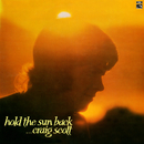 Hold The Sun Back/Craig Scott