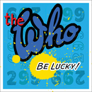 Be Lucky/The Who