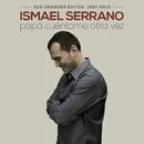 Papá Cuéntame Otra Vez (Sus Grandes Éxitos 1997-2013)/Ismael Serrano