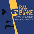 Cocktails At Dusk: A Noir Tribute To Chris Connor/Ran Blake