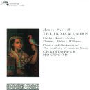 Purcell: The Indian Queen/Emma Kirkby, Catherine Bott, John Mark Ainsley, Gerald Finley, David Thomas, The Academy Of Ancient Music Chorus, The Academy of Ancient Music, Christopher Hogwood