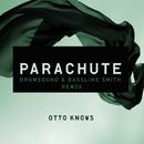 Parachute (Drumsound & Bassline Smith Remix)/Otto Knows