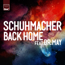 Back Home (Remixes) (feat. Dr. May)/Schuhmacher
