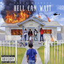 Hell Can Wait/Vince Staples