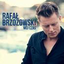 Mój Czas/Rafał Brzozowski