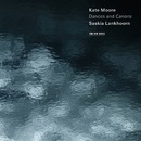 Kate Moore: Dances And Canons/Saskia Lankhoorn