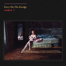 Carry On The Grudge/Jamie T