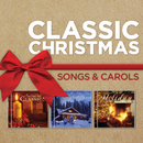 Classic Christmas Songs And Carols/Maranatha! Christmas