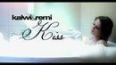 Kiss/Kalwi & Remi