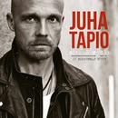 Sitkeä sydän – Suurimmat hitit/Juha Tapio