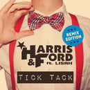 Tick Tack (Remix Edition) (feat. Lisah)/Harris & Ford