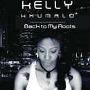 Back To My Roots/Kelly Khumalo
