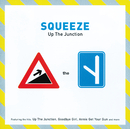 Up The Junction/Squeeze