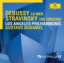 Debussy: La mer / Stravinsky: The Firebird (Live)/Los Angeles Philharmonic, Gustavo Dudamel