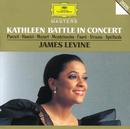 Kathleen Battle in Concert/Kathleen Battle, James Levine