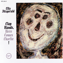 Clap Hands, Here Comes Charlie! (Expanded Edition)/Ella Fitzgerald