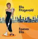 Forever Ella (Digital Version)/Ella Fitzgerald